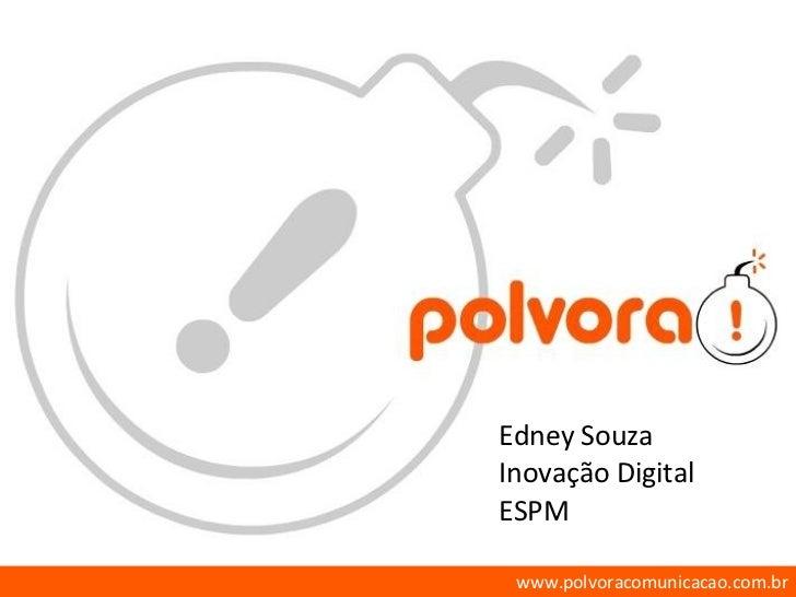 Edney Souza Inovação Digital ESPM