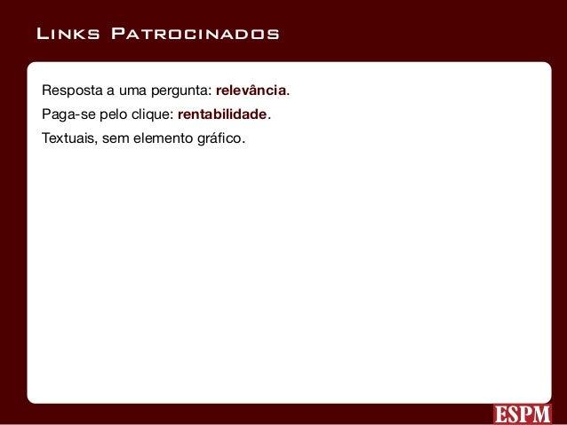 Anúncios de texto em sites de busca e redes de parceiros.