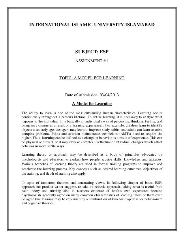 INTERNATIONAL ISLAMIC UNIVERSITY ISLAMABADSUBJECT: ESPASSIGNMENT # 1TOPIC: A MODEL FOR LEARNINGDate of submission: 03/04/2...