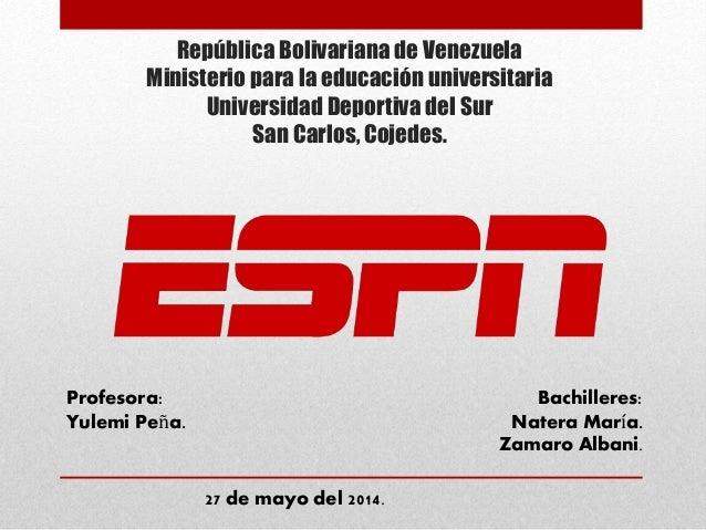 República Bolivariana de Venezuela Ministerio para la educación universitaria Universidad Deportiva del Sur San Carlos, Co...