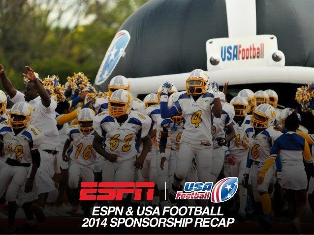 ESPN & USAFOOTBALL 2014 SPONSORSHIPRECAP