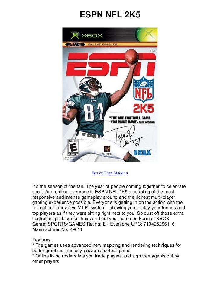 ESPN NFL 2K5                                   Better Than Madden   It s the season of the fan. The year of people coming ...