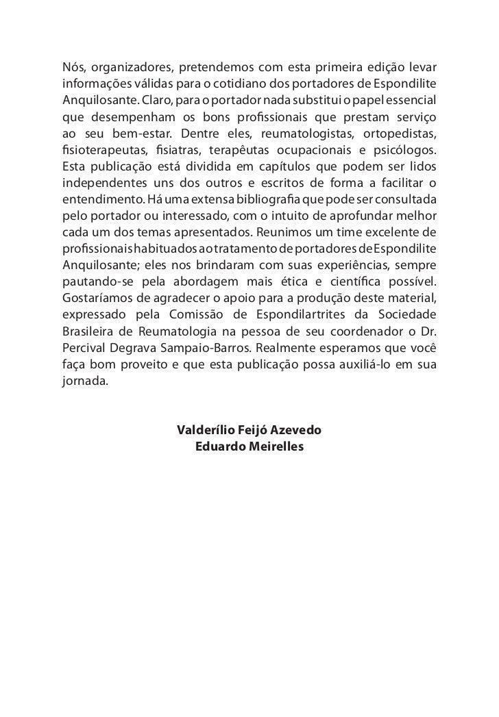 Manual do Portador      Com estes objetivos em mente, a ABRESPAN tem realizadoparcerias com Grupos de Apoio a Pacientes Re...