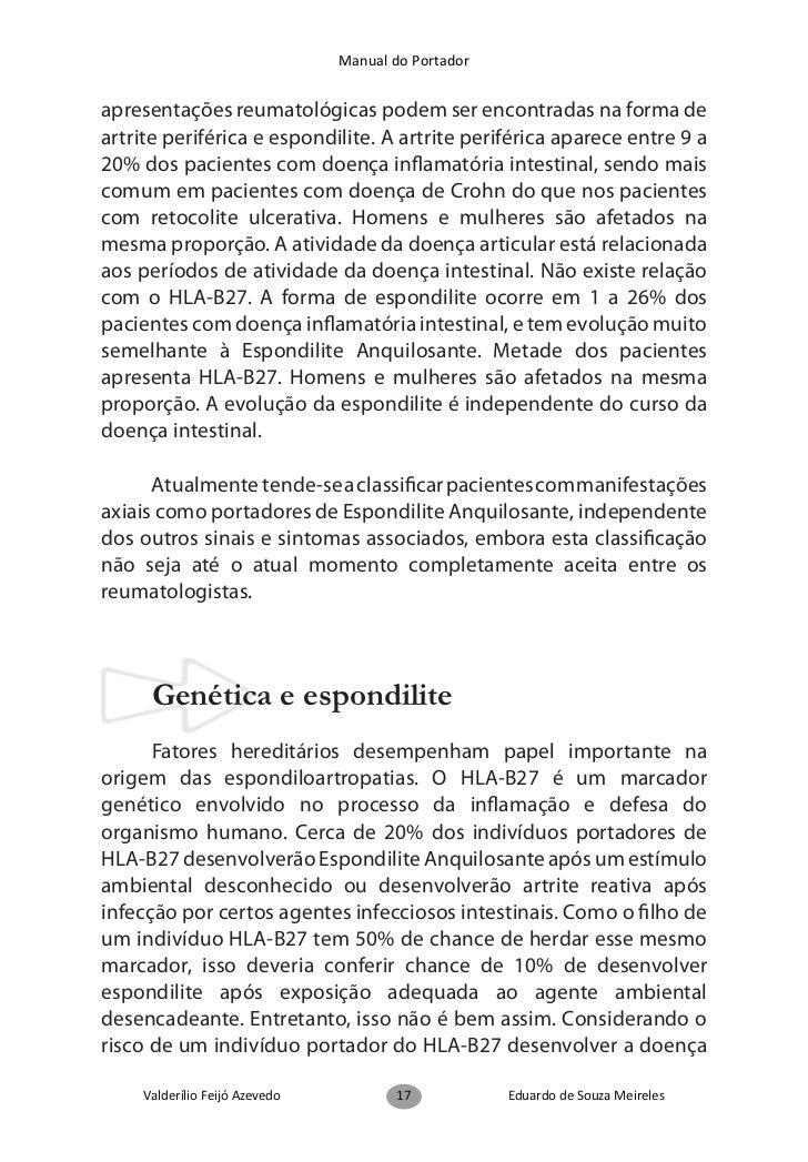 Manual do Portadorde chuveiro, logo ao acordar, visando a melhora da dor e da rigidezanteriormente mencionadas.      A EA ...