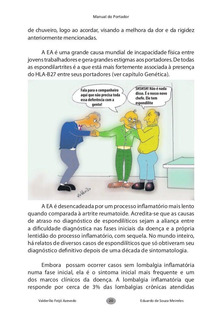 Manual do Portador     Como os reumatologistas diagnosticam     a Espondilite Anquilosante?       Primeiro é preciso difer...