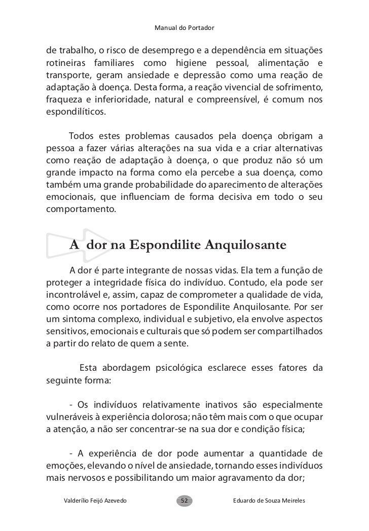Manual do Portador6. Orientações para uma boa sexualidade      Portadores de Espondilite Anquilosante apresentamsintomatol...