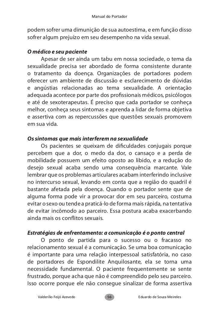 Manual do Portador      O manejo do cansaço ou fadiga é tão importante quanto oda dor. A negligência desse aspecto pode le...