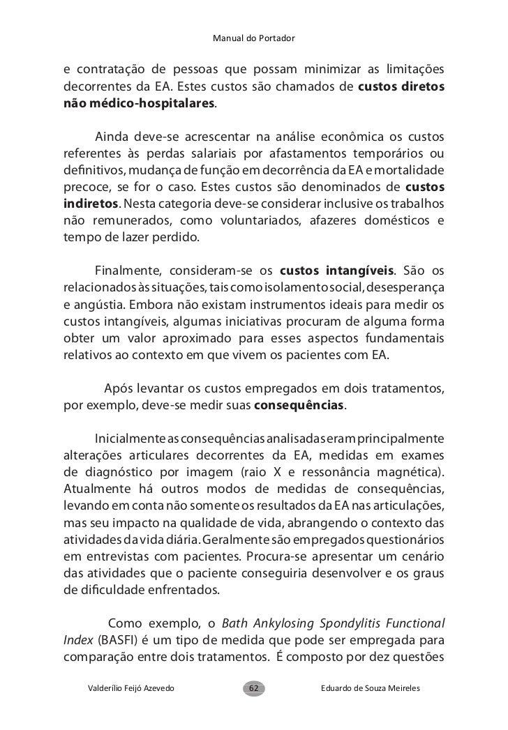 Manual do Portadordevendo existir a proteção aos portadores de EspondiliteAnquilosante em igualdade de condições com o res...