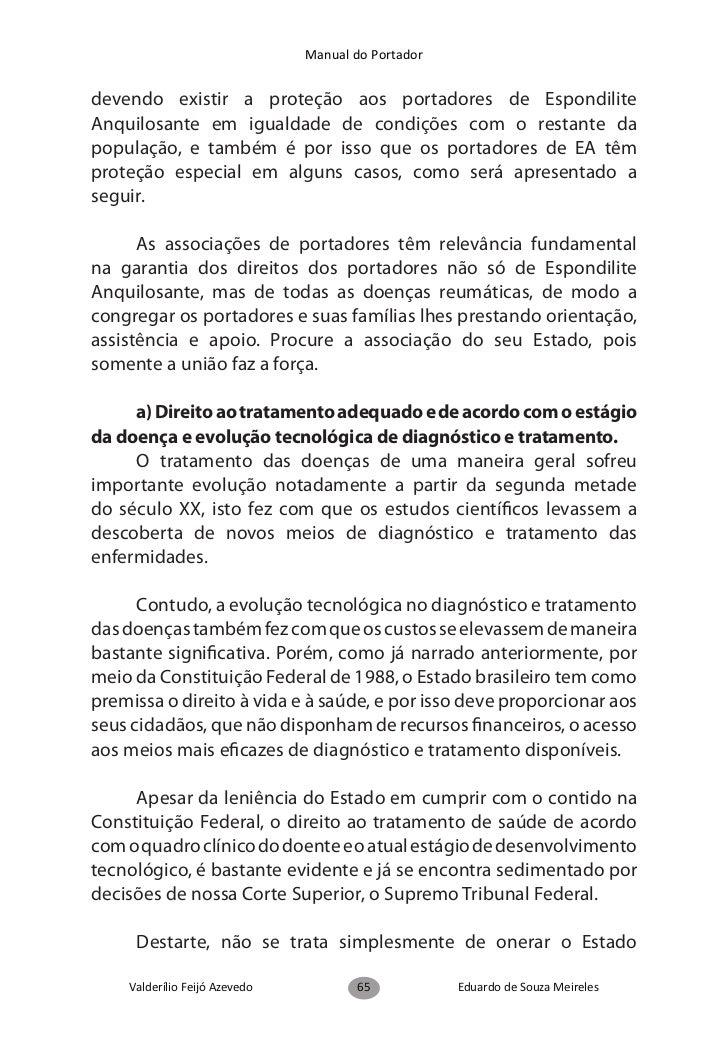 Manual do Portadorpor invalidez aos portadores de Espondilite Anquilosante.      Destarte é garantido ao portador de EA a ...