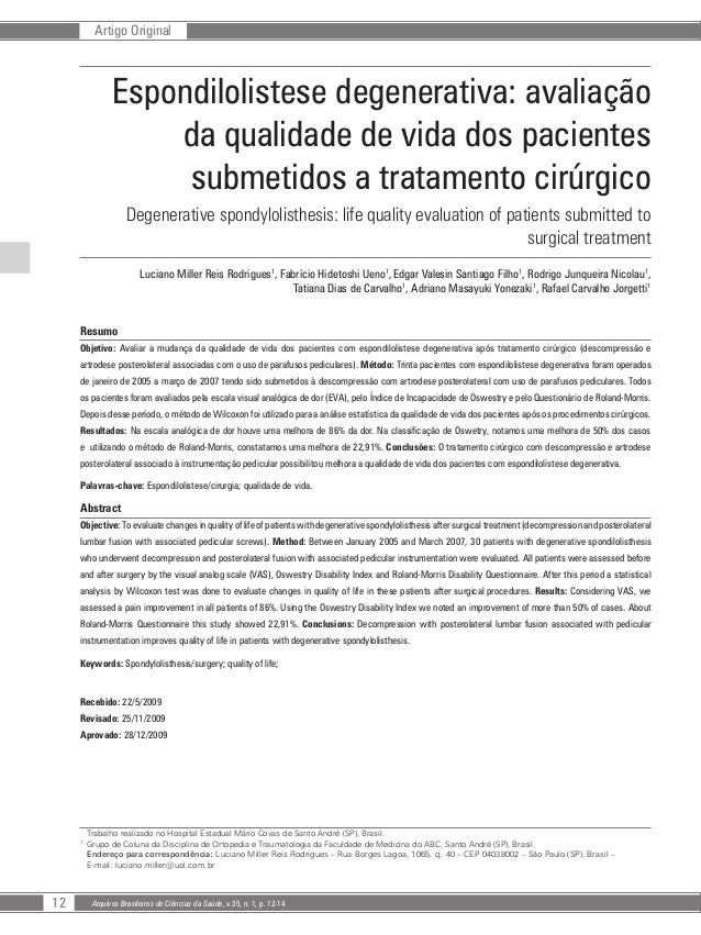 12 Arquivos Brasileiros de Ciências da Saúde, v.35, n. 1, p. 12-14 Artigo Original Espondilolistese degenerativa: avaliaçã...