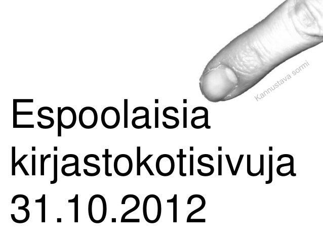 Espoolaisiakirjastokotisivuja31.10.2012