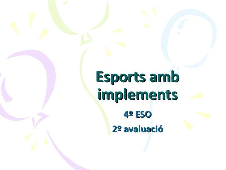 Esports amb implements