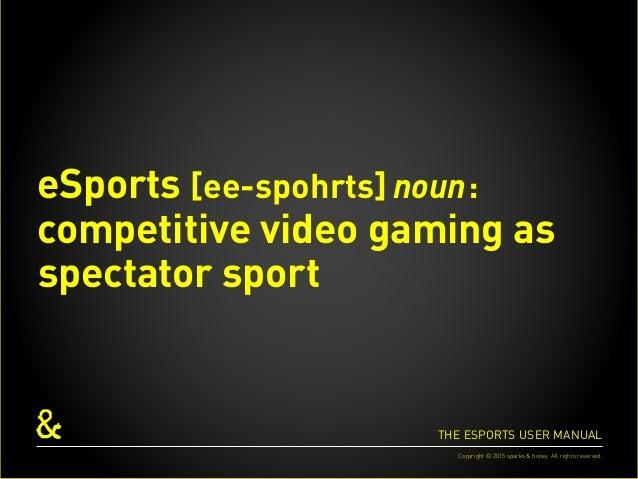 The eSports User Manual Slide 2