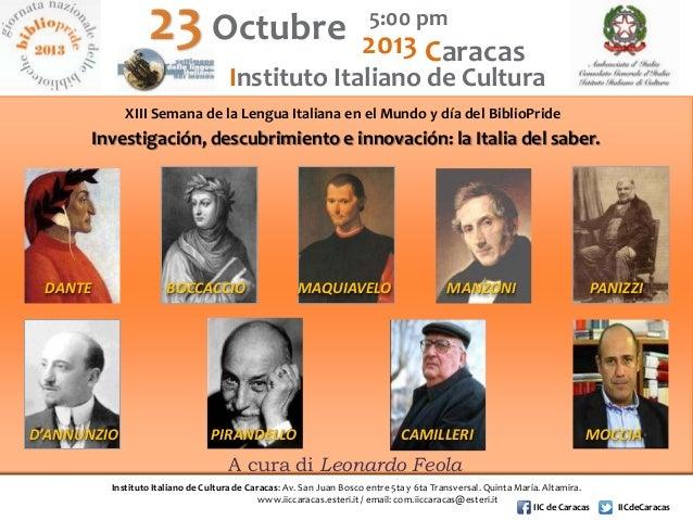 5:00 pm  Octubre 2013 Caracas  Instituto Italiano de Cultura  XIII Semana de la Lengua Italiana en el Mundo y día del Bibl...