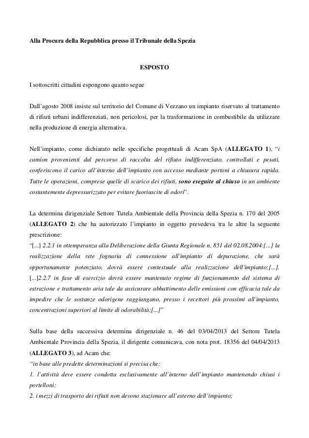 Alla Procura della Repubblica presso il Tribunale della Spezia ESPOSTO I sottoscritti cittadini espongono quanto segue Dal...