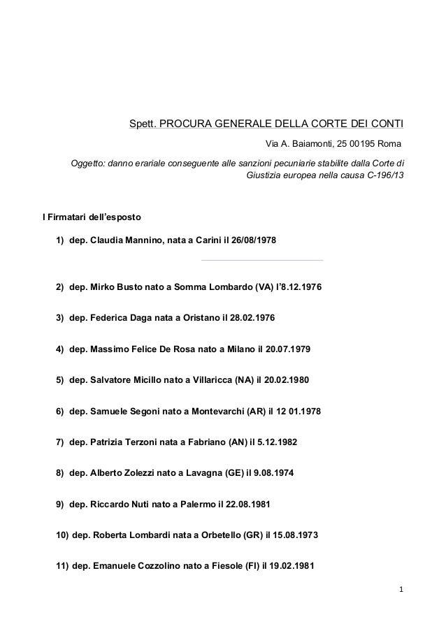 """1"""" """" Spett. PROCURA GENERALE DELLA CORTE DEI CONTI Via A. Baiamonti, 25 00195 Roma Oggetto: danno erariale conseguente all..."""