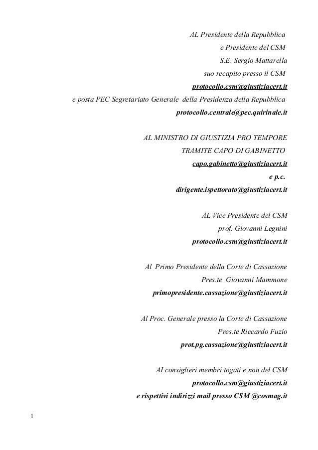AL Presidente della Repubblica e Presidente del CSM S.E. Sergio Mattarella suo recapito presso il CSM protocollo.csm@giust...