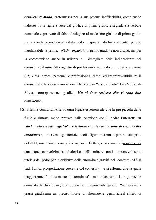 cavalieri di Malta, pretermessa per la sua patente inaffidabilità, come anche indicato tra le righe a voce dal giudice di ...