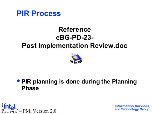 PMC post implementation review
