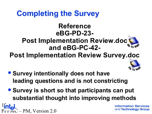 post implementation review of concur 2016-2-26  • post implementation evaluation report (pier)  review the project plan for accuracy and completeness of all  concur position to the project manager.