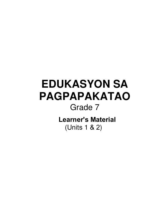 EDUKASYON SA PAGPAPAKATAO Grade 7 (Units 1 & 2) Learner's Material