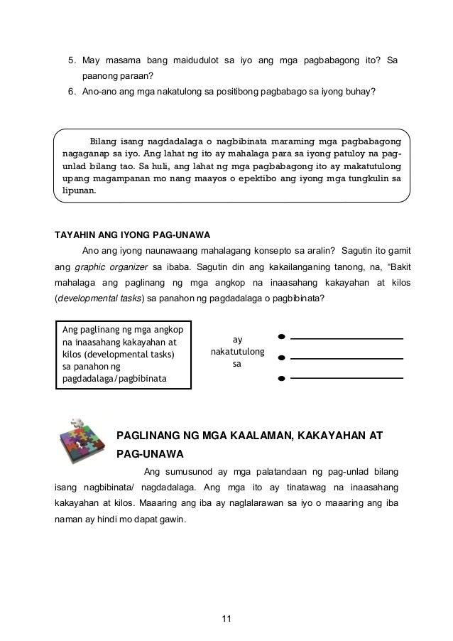 5. May masama bang maidudulot sa iyo ang mga pagbabagong ito? Sa paanong paraan? 6. Ano-ano ang mga nakatulong sa positibo...