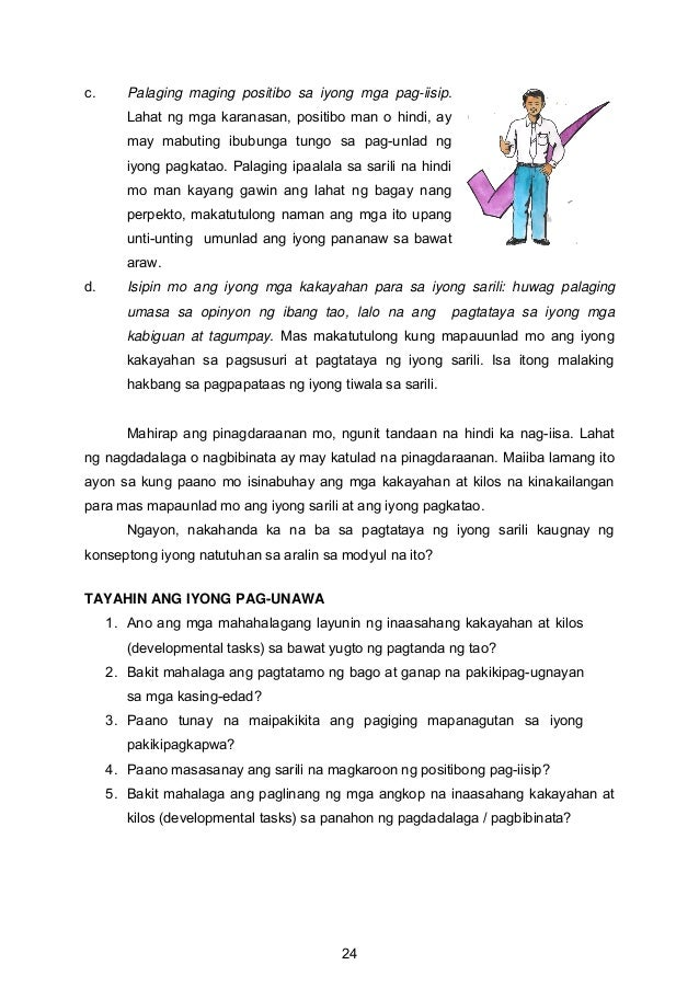 c. Palaging maging positibo sa iyong mga pag-iisip. Lahat ng mga karanasan, positibo man o hindi, ay may mabuting ibubunga...