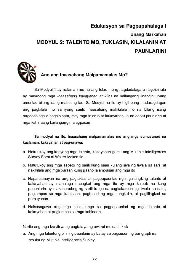 Edukasyon sa Pagpapahalaga I Unang Markahan MODYUL 2: TALENTO MO, TUKLASIN, KILALANIN AT PAUNLARIN! Ano ang Inaasahang Mai...