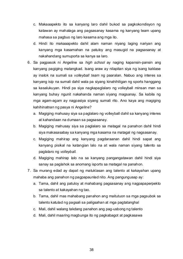 c. Makaaapekto ito sa kanyang laro dahil bukod sa pagkokondisyon ng katawan ay mahalaga ang pagsasanay kasama ng kanyang t...
