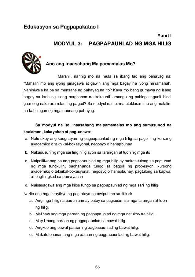Edukasyon sa Pagpapakatao I Yunit I MODYUL 3: PAGPAPAUNLAD NG MGA HILIG Ano ang Inaasahang Maipamamalas Mo? Marahil, narin...