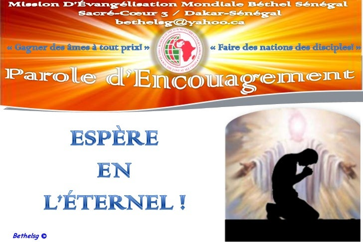 Mission D'Évangélisation Mondiale Béthel Sénégal<br />Sacré-Cœur 3 / Dakar-Sénégal<br />bethelsg@yahoo.ca <br />«Gagner ...