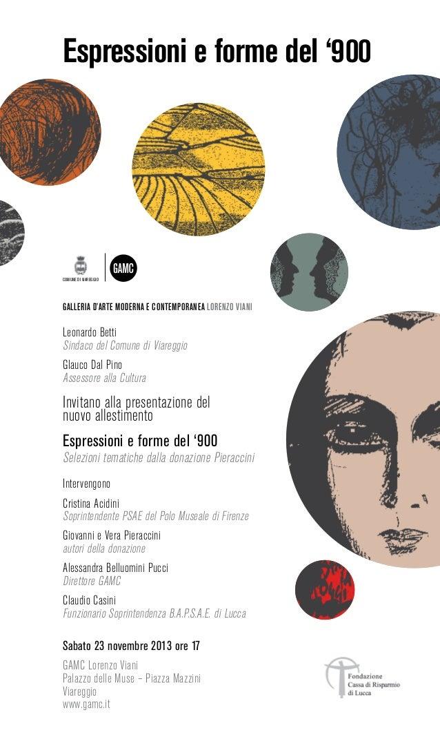 Espressioni e forme del '900  COMUNE DI VIAREGGIO  GALLERIA D'ARTE MODERNA E CONTEMPORANEA LORENZO VIANI  Leonardo Betti S...