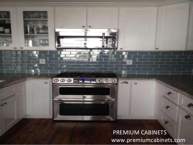PREMIUM CABINETS Www.premiumcabinets.com ...