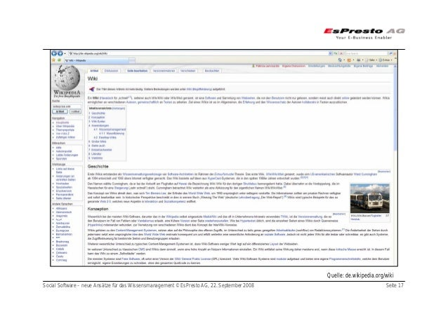 Social Software – neue Ansätze für das Wissensmanagement © EsPresto AG, 22. September 2008 Seite 17 Quelle: de.wikipedia.o...