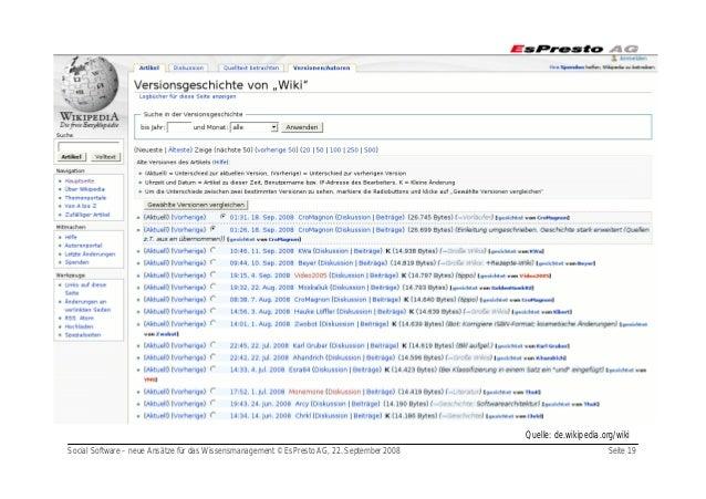 Social Software – neue Ansätze für das Wissensmanagement © EsPresto AG, 22. September 2008 Seite 19 Quelle: de.wikipedia.o...