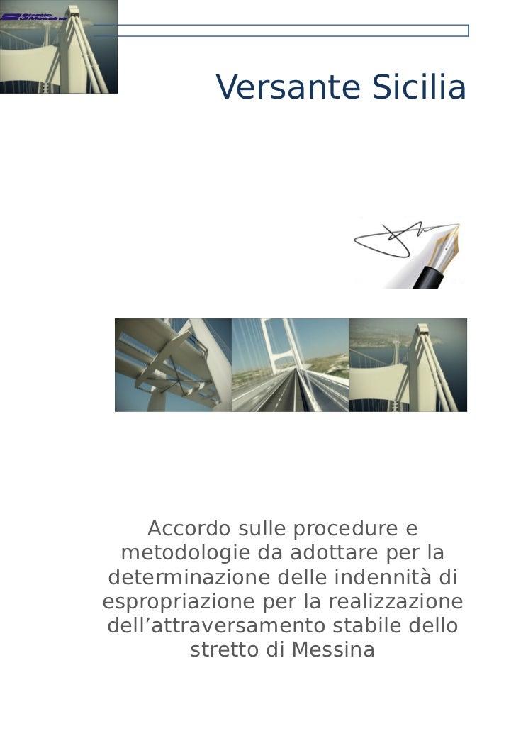 Versante Sicilia    Accordo sulle procedure e  metodologie da adottare per ladeterminazione delle indennità diespropriazio...