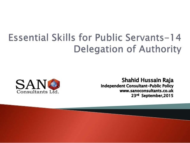 Shahid Hussain Raja Independent Consultant-Public Policy www.sanoconsultants.co.uk 23rd September,2015