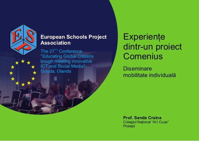E S   European Schools Project      Association                                   Experiențe                              ...