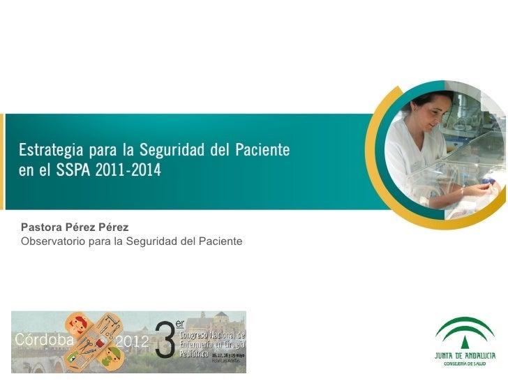 Pastora Pérez PérezObservatorio para la Seguridad del Paciente