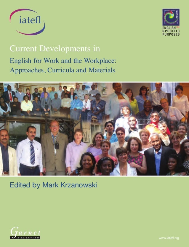 English for Work and the Workplace: Approaches, Curricula and Materials                                                   ...