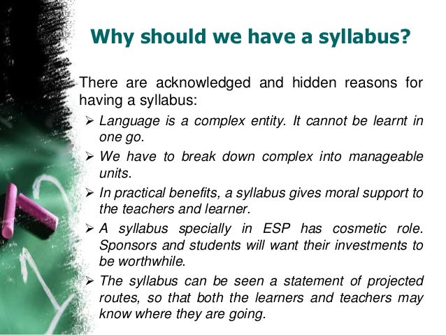 esp syllabus design The multi-syllabus syllabus approach to design english for specific purpose ( esp) course book for informatics students putri ramadhani#1, kurnia ulfa#2.