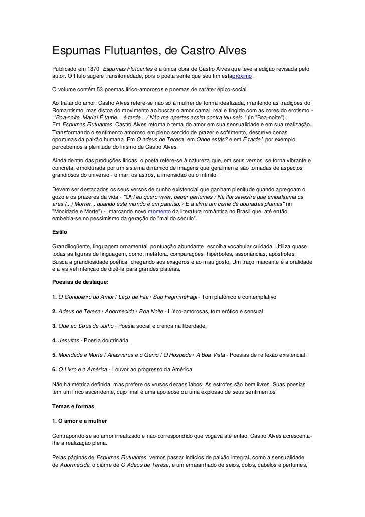 Espumas Flutuantes, de Castro AlvesPublicado em 1870, Espumas Flutuantes é a única obra de Castro Alves que teve a edição ...