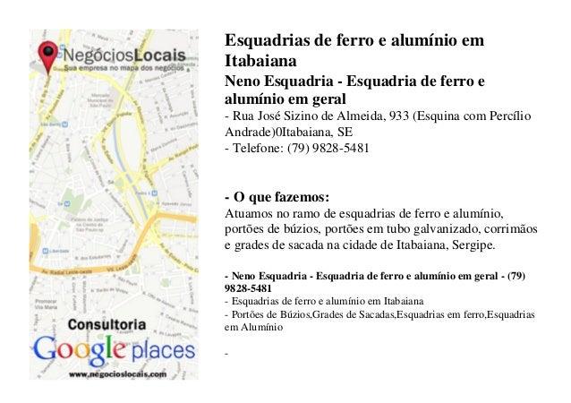 Esquadrias de ferro e alumínio em Itabaiana Neno Esquadria - Esquadria de ferro e alumínio em geral - Rua José Sizino de A...