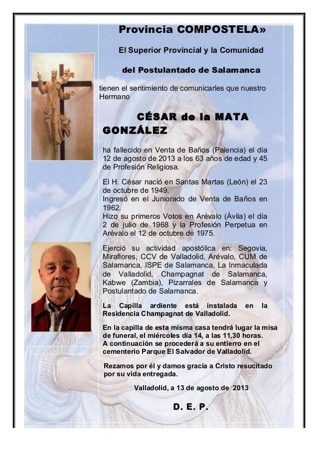 Provincia COMPOSTELA» El Superior Provincial y la Comunidad del Postulantado de Salamanca tienen el sentimiento de comunic...