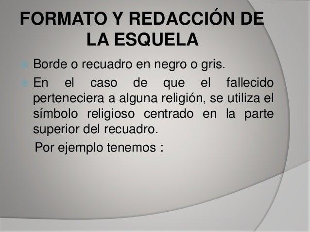 Las Esquelas ,Redaccion Slide 5