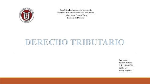 República Bolivariana de Venezuela. Facultad de Ciencias Jurídicas y Políticas. Universidad Fermín Toro. Escuela de Derech...