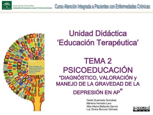 """Nombre de la presentación Contribuyentes y organizaciones Unidad Didáctica 'Educación Terapéutica' TEMA 2 PSICOEDUCACIÓN """"..."""