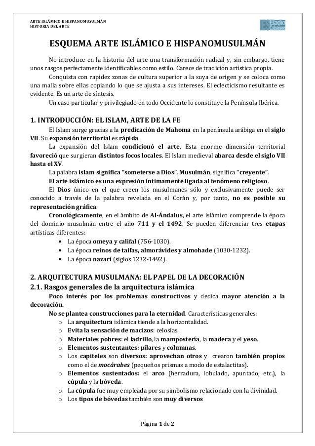 ARTE ISLÁMICO E HISPANOMUSULMÁNHISTORIA DEL ARTEPágina 1 de 2ESQUEMA ARTE ISLÁMICO E HISPANOMUSULMÁNNo introduce en la his...