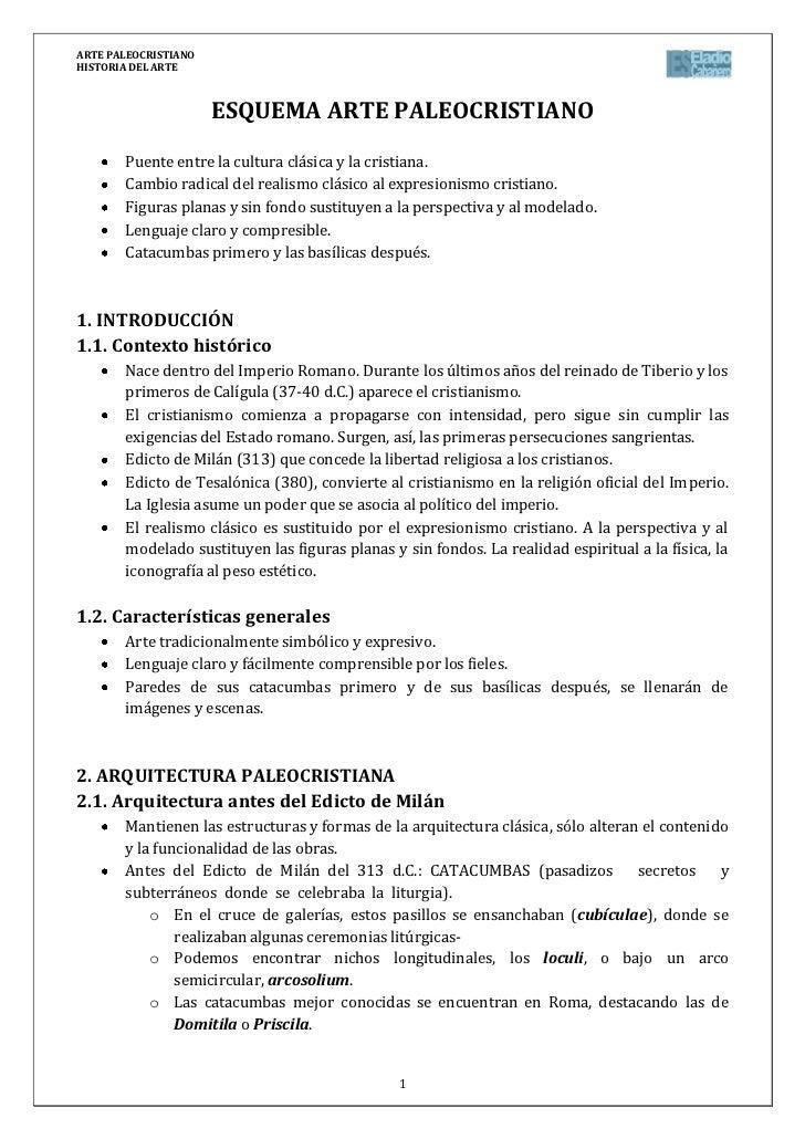 ARTE PALEOCRISTIANOHISTORIA DEL ARTE                      ESQUEMA ARTE PALEOCRISTIANO       Puente entre la cultura clásic...