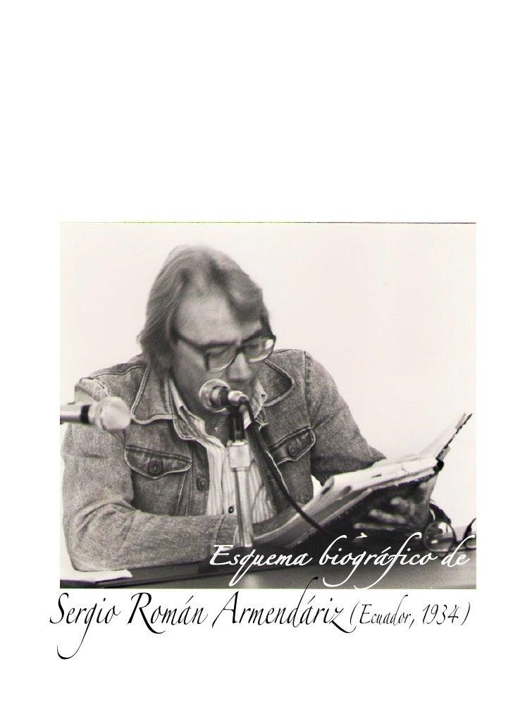 Esquema biográfico de   Sergio Román Armendáriz (Ecuador, 1934)
